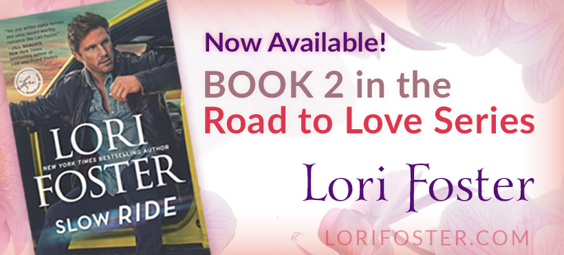 Slow Ride by Lori Foster Now Available